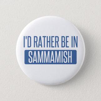 Badge Rond 5 Cm Je serais plutôt dans Sammamish