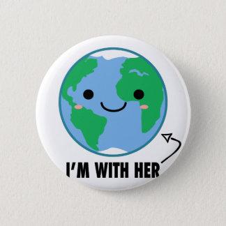 Badge Rond 5 Cm Je suis avec elle - jour de la terre de planète