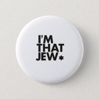 Badge Rond 5 Cm Je suis ce bouton de juif