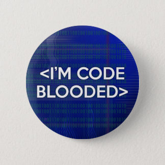 Badge Rond 5 Cm Je suis le CODE BLOODED