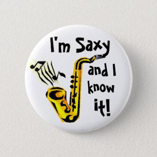 Badge Rond 5 Cm Je suis saxy et je le sais !
