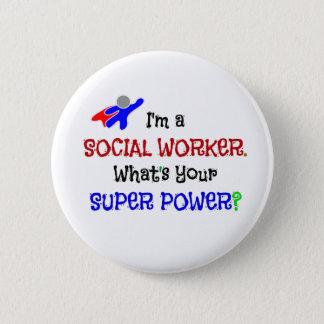 Badge Rond 5 Cm Je suis un assistant social. Quel est votre super