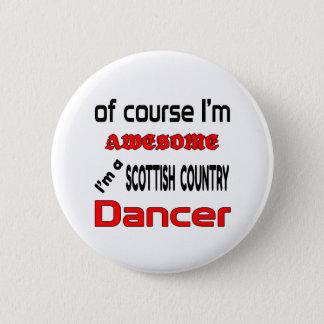 Badge Rond 5 Cm Je suis un danseur écossais de pays