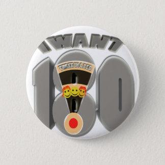 Badge Rond 5 Cm je veux 3 dans un lit (180)