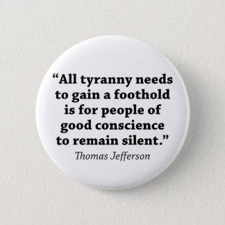 Badge Rond 5 Cm Jefferson : Ne restez pas silencieux