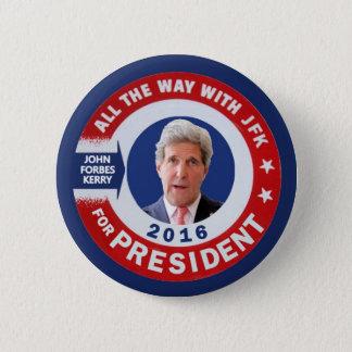 Badge Rond 5 Cm John Kerry pour le président 2016