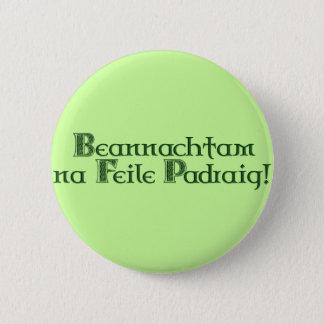Badge Rond 5 Cm Jour de KRW St Patrick heureux gaélique