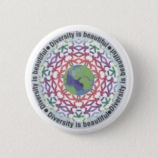 Badge Rond 5 Cm La diversité est beau monde