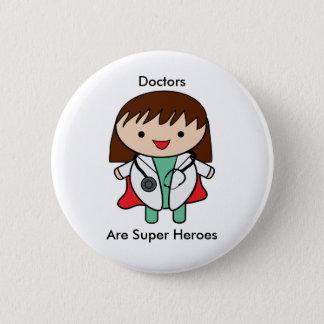 Badge Rond 5 Cm La femelle de femme de médecins superhéros