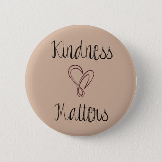 Badge Rond 5 Cm La gentillesse importe coeur
