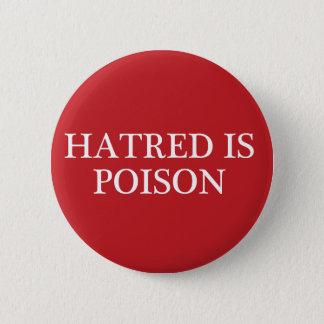 Badge Rond 5 Cm La haine est bouton régulier moyen de police de