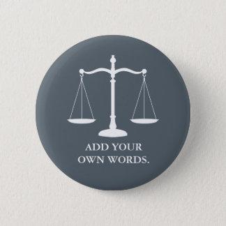 Badge Rond 5 Cm La justice mesure l'avocat fait sur commande des