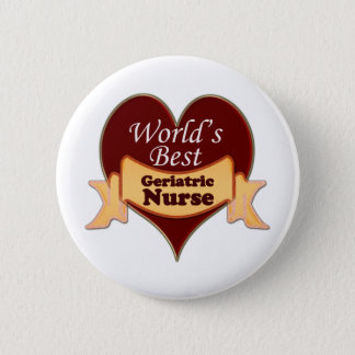 Badge Rond 5 Cm La meilleure infirmière gériatrique du monde