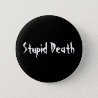 La mort stupide d'histoires horribles