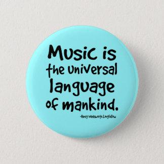 Badge Rond 5 Cm La musique est la langue universelle du cadeau