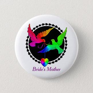 Badge Rond 5 Cm La totalité de la mère de la jeune mariée