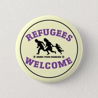Badge Rond 5 Cm L'accueil de réfugiés amènent vos familles
