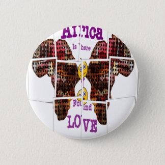Badge Rond 5 Cm L'Afrique est où j'ai trouvé l'amour