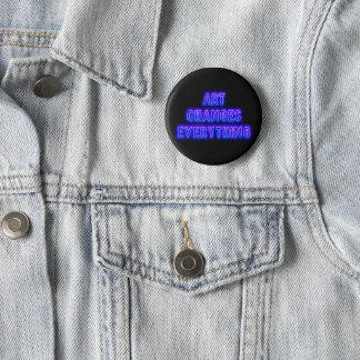 Badge Rond 5 Cm L'art change tout
