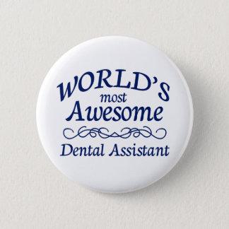 Badge Rond 5 Cm L'assistant dentaire le plus impressionnant du
