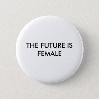 Badge Rond 5 Cm L'avenir est femelle