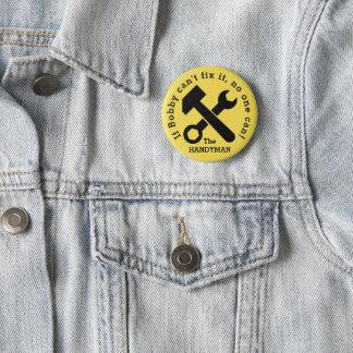 Badge Rond 5 Cm Le bouton de bricoleur