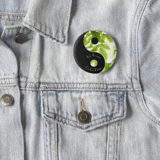 Badge Rond 5 Cm Le devenez écolo ou rentrent à la maison bouton