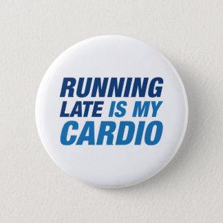 Badge Rond 5 Cm Le fonctionnement en retard est mon cardio-