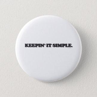 Badge Rond 5 Cm Le maintenant simple
