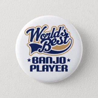 Badge Rond 5 Cm Le meilleur cadeau de musique de joueur du banjo