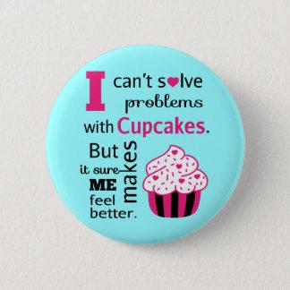 Badge Rond 5 Cm Le petit gâteau mignon m'incite à sentir un