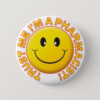 Badge Rond 5 Cm Le pharmacien me font confiance