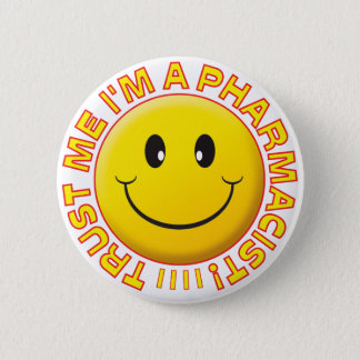 Badge Rond 5 Cm Le pharmacien me font confiance souriant