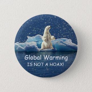 Badge Rond 5 Cm Le RÉCHAUFFEMENT CLIMATIQUE N'EST PAS un CANULAR,