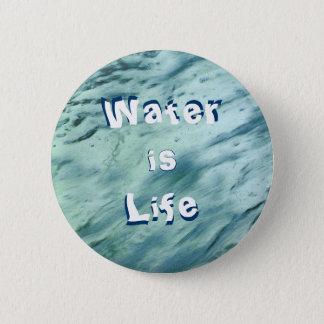 Badge Rond 5 Cm L'eau est bouton de la vie