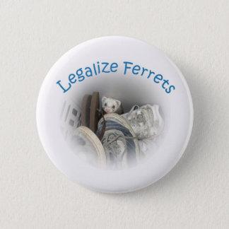 Badge Rond 5 Cm Légalisez le bouton de furets