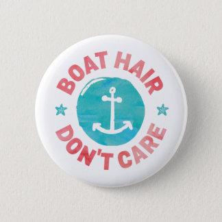 """Badge Rond 5 Cm Les """"cheveux de bateau ne s'inquiètent pas """""""