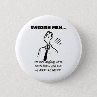 Badge Rond 5 Cm Les hommes suédois sont les meilleurs