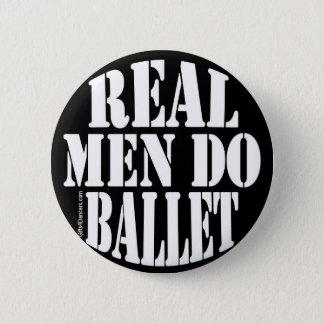 Badge Rond 5 Cm Les vrais hommes font le ballet