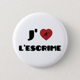 Badge Rond 5 Cm L'escrime de J'aime