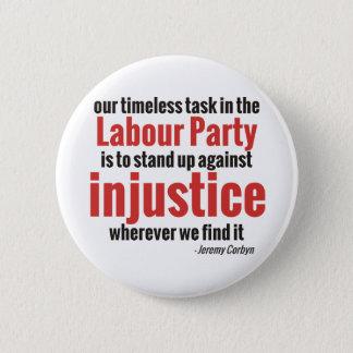 Badge Rond 5 Cm Levez-vous contre l'injustice