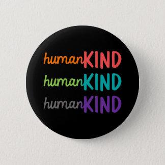 Badge Rond 5 Cm L'humanité se boutonnent