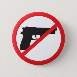 Badge Rond 5 Cm L'interdiction lance le pacifiste d'Anti-Arme à