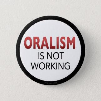 Badge Rond 5 Cm l'oralism ne fonctionne pas le bouton