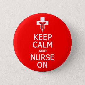 Badge Rond 5 Cm Maintenez bouton ON calme et d'infirmière