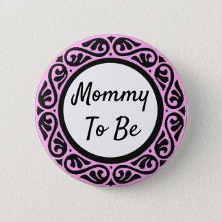 Badge Rond 5 Cm Maman à être bouton rose et noir de baby shower