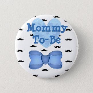 Badge Rond 5 Cm Maman bleue de moustache de coeur à être bouton de
