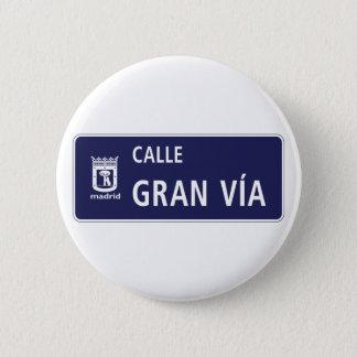 Badge Rond 5 Cm Mamie Vía, plaque de rue de Madrid, Espagne de