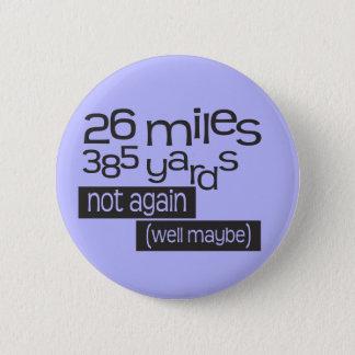 Badge Rond 5 Cm Marathon drôle 26 milles 385 yards