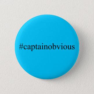 Badge Rond 5 Cm Médias de capitaine Obvious Hashtag Funny Social